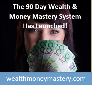 The 90 Day Wealth & Mastery System is Launched!
